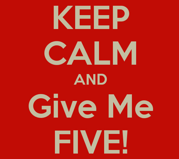 keep calm and give me five 19